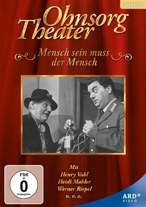 Ohnsorg Theater - Mensch sein muss der Mensch