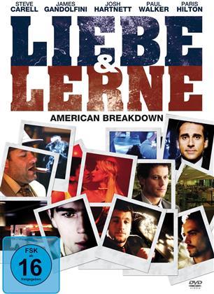 Liebe und lerne - American Breakdown (2007)