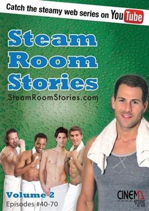 Steam Room Stories - Vol. 2