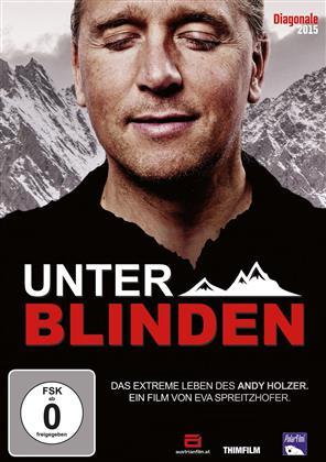 Unter Blinden - Das extreme Leben des Andy Holzer (2015)