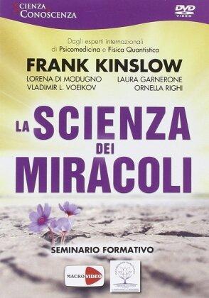 La scienza dei miracoli - Seminario formativo