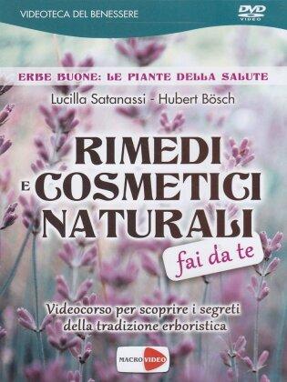 Rimedi e cosmetici naturali - Fai da te - Videocorso per scoprire i segreti della tradizione erboristica