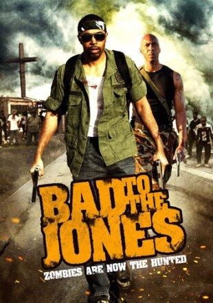 Bad to the Jones (2011)