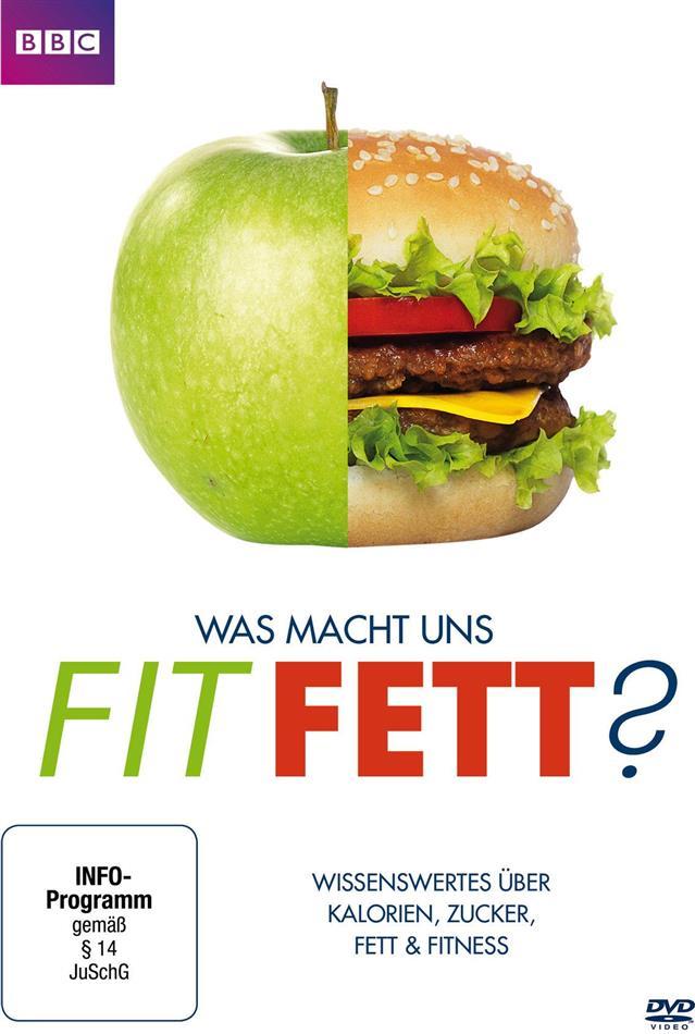 Was macht uns fit / fett? (BBC)