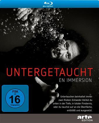 Untergetaucht - En Immersion (2015) (Arte Edition)