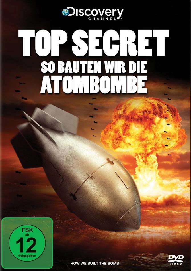 Top Secret - So bauten wir die Atombombe (2015) (Discovery Channel)