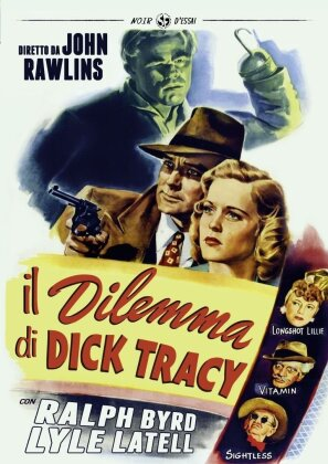 Il dilemma di Dick Tracy (1947) (Noir d'Essai, s/w)