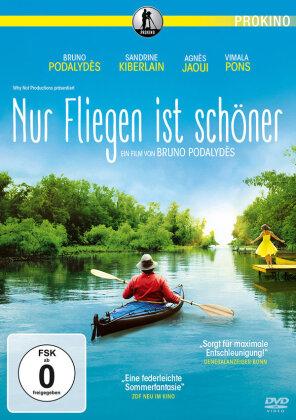 Nur Fliegen ist schöner (2015)