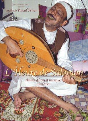 L'Heure de Salomon - Chants, danses et musiques au Yémen (Digibook)