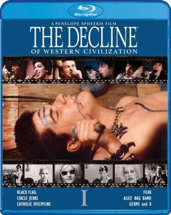 Black Flag, Circle Jerks, X, Fear, Germs, … - The Decline of Western Civilization (1981)