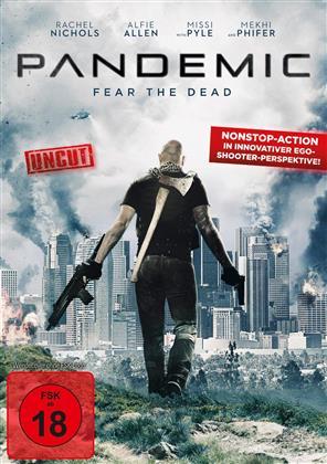 Pandemic - Fear the Dead (2016) (Uncut)