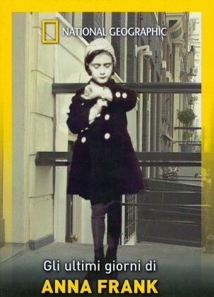 Gli ultimi giorni di Anna Frank (National Geographic)