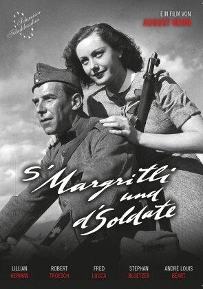 S'Margritli und d'Soldate (1940) (Schweizer Filmklassiker, s/w, Restaurierte Fassung)