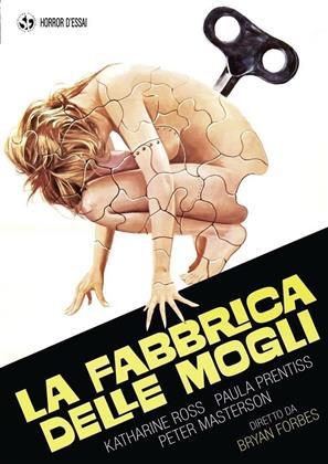 La fabbrica delle mogli (1975) (Horror d'Essai)