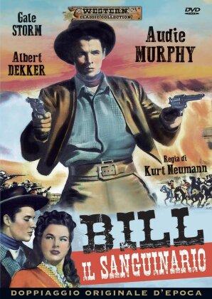 Bill il sanguinario (1950) (Western Classic Collection)