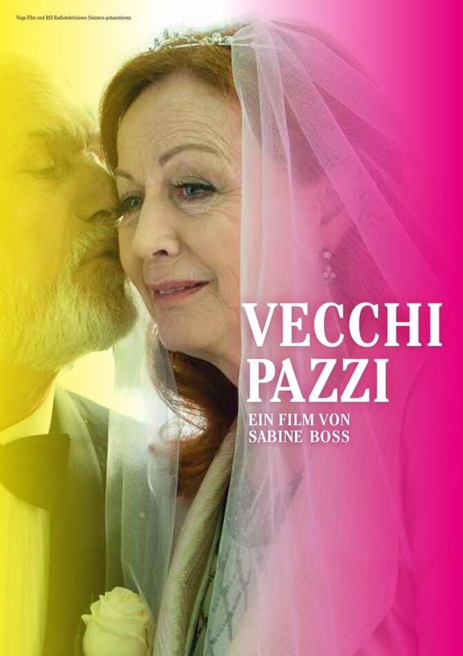Vecchi Pazzi (2015)