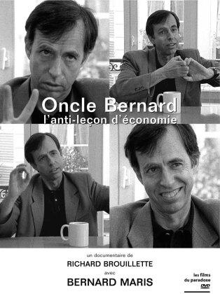 Oncle Bernard - L'anti-leçon d'économie (s/w)