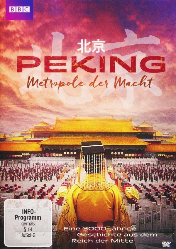 Peking - Metropole der Macht (BBC)