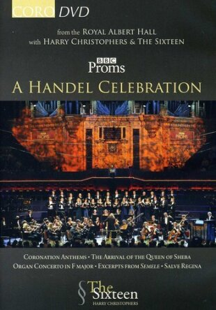 The Sixteen, Harry Christophers & Carolyn Sampson - A Händel Celebration (BBC)