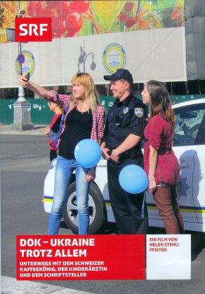 DOK - Ukraine trotz Allem - SRF Dokumentation
