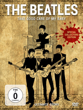The Beatles - Take good care of my Baby - Ultimate Story (Inofficial, Special Collector's Edition)