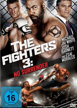 The Fighters 3 - No Surrender (2016)