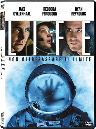 Life - Non oltrepassare il limite (2017)