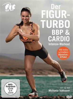 Fit for Fun - Der Figur-Turbo - BBP & Cardio
