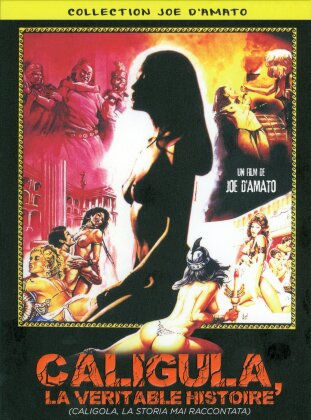 Caligula, la véritable histoire (1982) (Collection Joe D'Amato, Uncut, 2 DVDs)