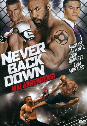 Never Back Down 3 - Mai arrendersi (2016)