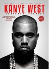Kanye West - The Making of Good Music (Unauthorized, Collector's Edition)