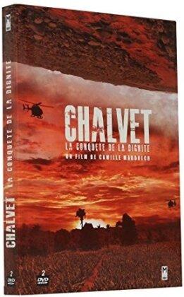 Chalvet - La conquête de la dignité (Collector's Edition, 2 DVD)