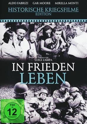 In Frieden leben (1947) (Historische Kriegsfilme Edition, s/w)