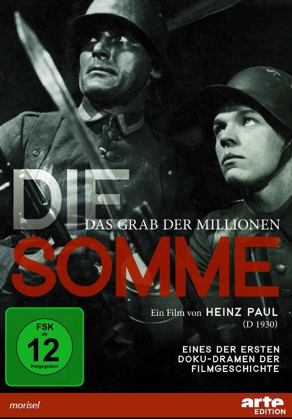 Die Somme - Das Grab der Millionen (1930) (s/w, Restaurierte Fassung)