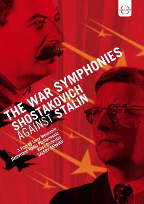The War Symphonies - Shostakovich against Stalin (Euro Arts)
