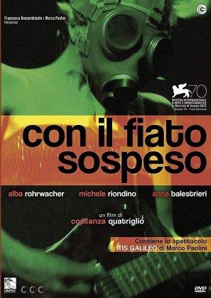 Con il fiato sospeso / Itis Galileo (2013)