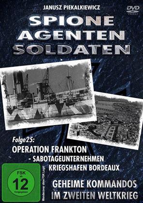 Spione, Agenten, Soldaten - Folge 25 - Operation Frankton (s/w)
