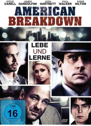 American Breakdown - Lebe und lerne (2007)
