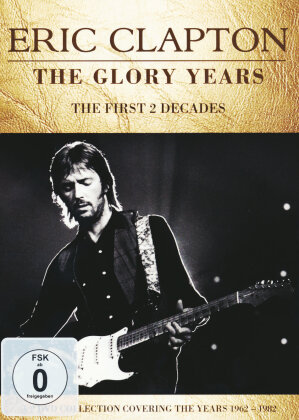 Eric Clapton - Glory Days - The First 2 Decades (Inofficial, 2 DVDs)