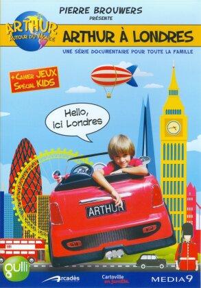 Arthur à Londres (Collection Arthur autour du monde)