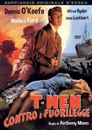 T-Men contro i fuorilegge (1947)