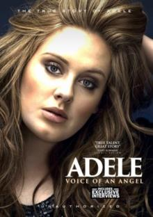 Adele - Voice of an Angel (Unauthorized)