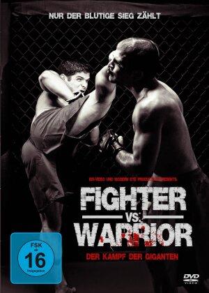 Fighter vs. Warrior
