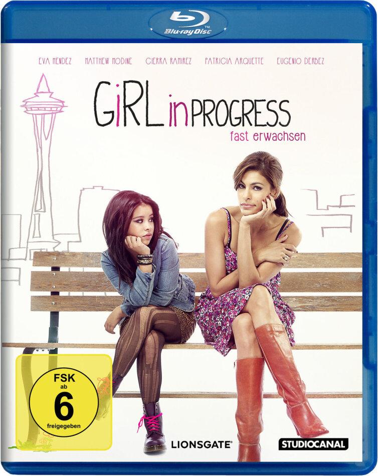 Girl in Progress - Fast erwachsen (2011)