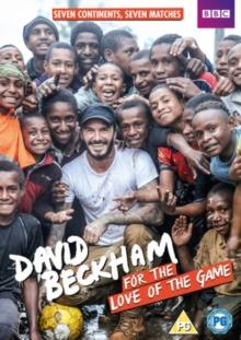 David Beckham - For The Love Of The Game (2015)
