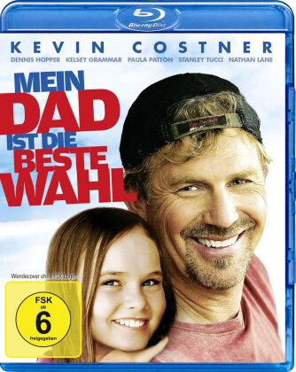 Mein Dad ist die beste Wahl (2008)