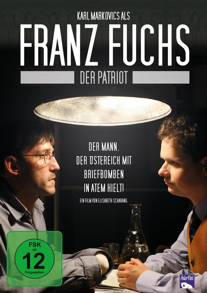 Franz Fuchs - Ein Patriot (2007)