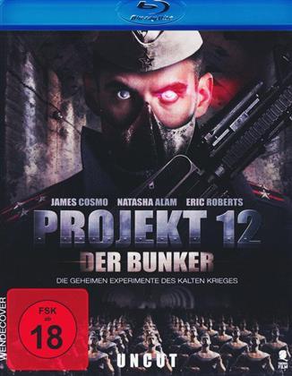 Projekt 12 - Der Bunker (2015) (Uncut)