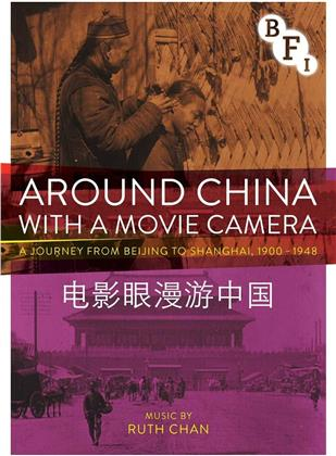 Around China With A Movie Camera - A Journey from Beijing to Shanghai (2015)
