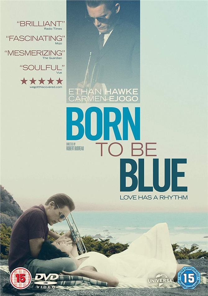 Born to be blue - Love has a Rythm (2015)